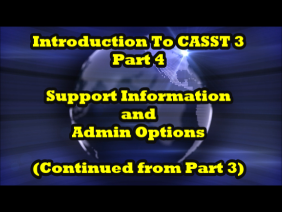 Introduction to CASST 3, Part 4 of 7